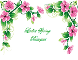 Ladies Spring Banquet Post
