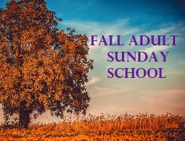 Fall Adult Sunday School